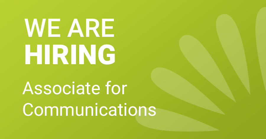 FOR IMMEDIATE HIRING: ASSOCIATE FOR COMMUNICATIONS